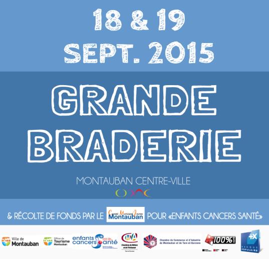 La grande braderie de Montauban c'est les 18 & 19 septembre 2015 en centre-ville !
